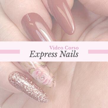 Video Corso Express Nails